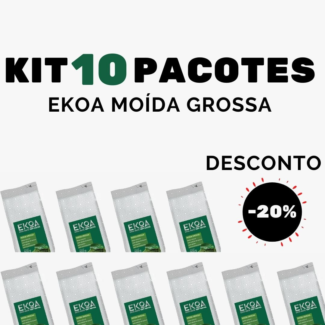 KIT 10 PACOTES de 1 kg de erva-mate EKOA Moída Grossa